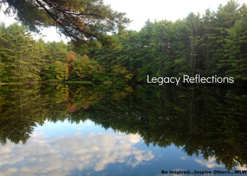 Legacy Reflections